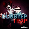Couverture de l'album Dubstep vs Trap