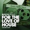 Couverture de l'album Defected Presents For the Love of House Volume 8