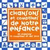 Cover of the album Chansons et comptines de notre enfance
