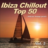 Couverture de l'album Ibiza Chillout Top 50 Vol.2 (Balearic Lounge Pearls)