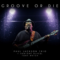 Cover of the track Groove or Die (feat. Xantone Blacq & Tony Match)