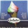 Cover of the album Gelato! Le meilleur de la dance italienne des années 80