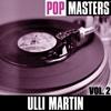 Couverture de l'album Pop Masters: Ulli Martin, Vol. 1