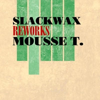 Cover of the track Reworks Mousse T. - EP