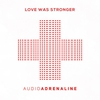 Cover of the album Love Was Stronger - Single