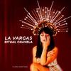 Couverture de l'album La Vargas Ritual Chavela
