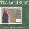 Couverture de l'album Tha LandRunn