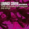 Cover of the album Lounge Cover Collection Six (Chill out Remakes of Evergreen Pop Songs)