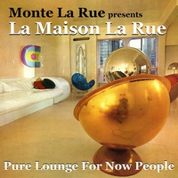 Cover of the track presents La Maison La Rue (Pure Lounge For Now People)