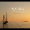 Cover of the album Café del Mar By Rue Du Soleil - Emotions