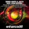 Couverture de l'album Palm of Your Hand (Remixes) [feat. Joni Fatora]