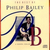Cover of the album The Best of Philip Bailey - A Gospel Collection