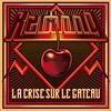 Cover of the album La Crise sur le gâteau