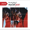Cover of the album Playlist: The Very Best of Wyclef Jean