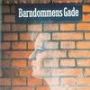 Cover of the album Barndommens Gade