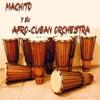Cover of the album Machito y Su Afro-Cuban Orchestra