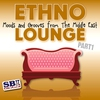 Cover of the album Ethno Lounge ..... From The Middle East - Part 1