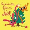 Cover of the album Les naïvettes fêtent Noël