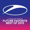 Couverture de l'album A State of Trance - Future Favorite Best of 2013