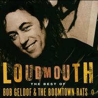Couverture du titre Loudmouth - The Best of Bob Geldof & The Boomtown Rats
