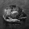 Cover of the album Club Meds