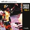 Couverture de l'album Café Noir musique pour bistrots - Acid Jazz, Vol.1