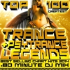 Cover of the album Top 100 Greatest Trance & Psytrance Legends Best Selling Chart Hits 2014 + 80 Minute DJ Mix