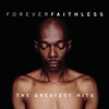 Couverture de l'album Forever Faithless: The Greatest Hits