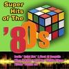 Couverture de l'album Super Hits Of The '80s
