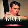 Couverture de l'album Master série : Jacques Brel