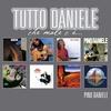 Couverture de l'album Tutto Daniele: Che male c'è...