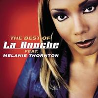 Couverture du titre Best of La Bouche and Melanie Thornton