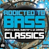 Cover of the album Addicted to Bass Classics - Drum & Bass, Dubstep & Uk Garage - Ministry of Sound