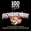 Cover of the album 100 Hits Legends: Showaddywaddy