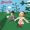 Cover of the album Welcome to Zebraville
