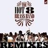 Cover of the album Hot 8 Remixes