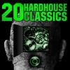 Couverture de l'album 20 Hardhouse Classics