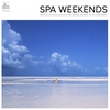 Cover of the album Spa Weekends - Spa Music and Relaxing Sounds for Spa, Massage, Tai Chi and Relaxation