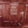 Couverture de l'album Canned Heat Blues Band (Remastered)