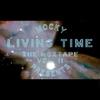 Couverture de l'album Living Time (The Moxtape Vol. 2) - EP