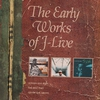 Cover of the album The Early Works of J-Live