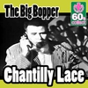 Cover of the album Chantilly Lace (Digitally Remastered) - Single