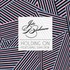 Couverture de l'album Holding On (feat. Sam Dew) - Single