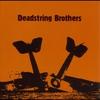 Couverture de l'album Deadstring Brothers