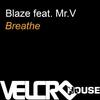 Couverture de l'album Breathe (feat. Mr.V)