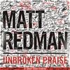 Cover of the album Unbroken Praise (Live)