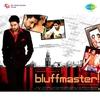 Cover of the album Bluff Master (Original Motion Picture Soundtrack)