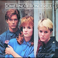 Couverture du titre Some Kind of Wonderful (Music from the Motion Picture Soundtrack)
