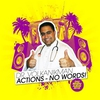 Cover of the album Actions - No Words!