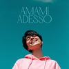 Cover of the album Amami adesso - Single